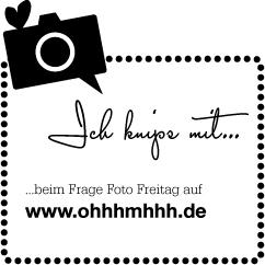 Frage-Foto-Freitag…