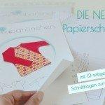 Papierschnittmuster 2.0 – mit kompletter Nähanleitung und vielen Gimmicks