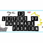{12 Letters of Handmade Fashion} – Die Show kann beginnen