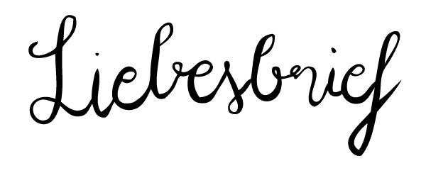 Liebesbrief…