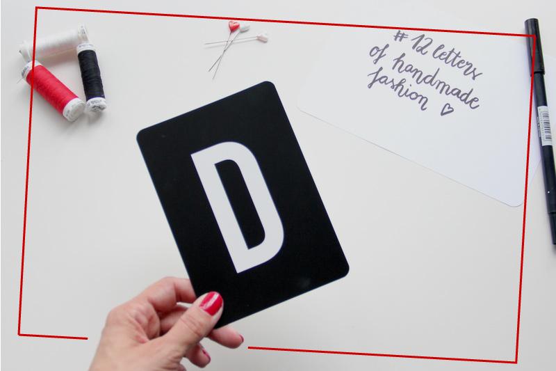 """{#12lettersofhandmadefashion} – Juli-Collage zum Buchstaben """"D"""""""